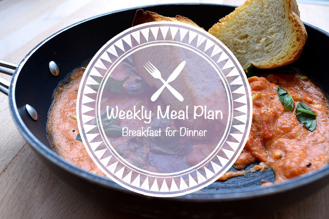 Weekly Meal Plan Breakfast For Dinner
