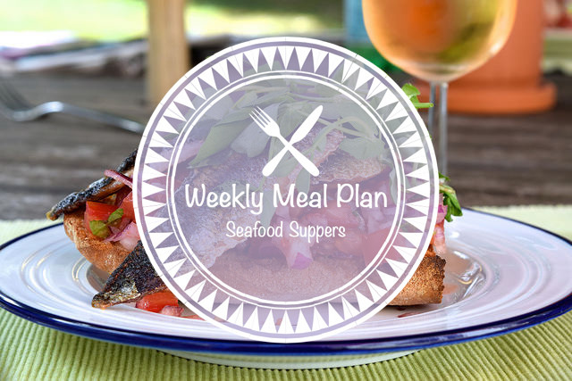 Weekly Meal Plan Seafood Suppers #mealplan #weeklymealplan #mealplanning