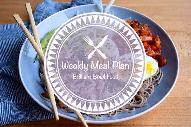 Weekly Meal Plan Brilliant Bowl Food #mealplan #weeklymealplan #bowlfood